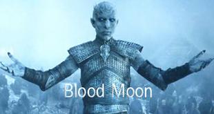 مسلسل Blood Moon المشتق من مسلسل Game of Thrones